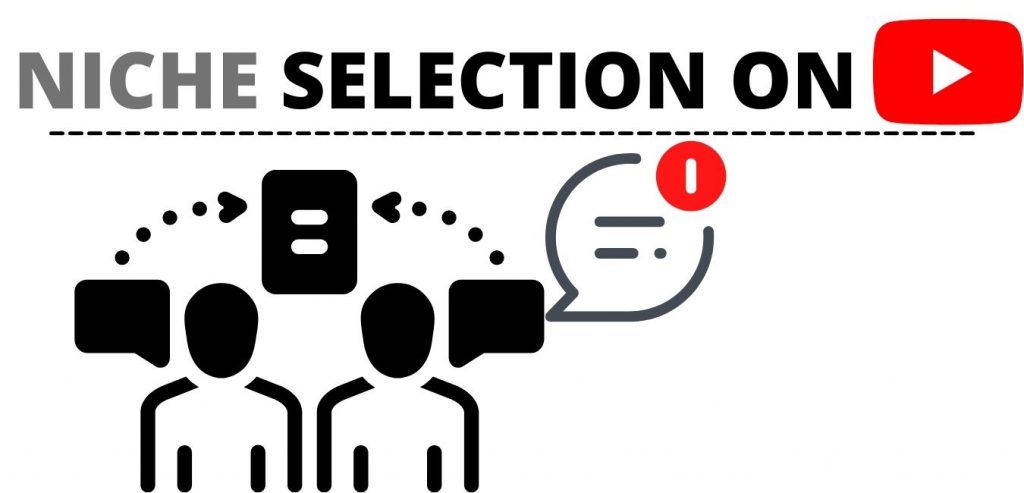 Selecting a particular Niche for Your YouTube Channel: how to grow YouTube Channel