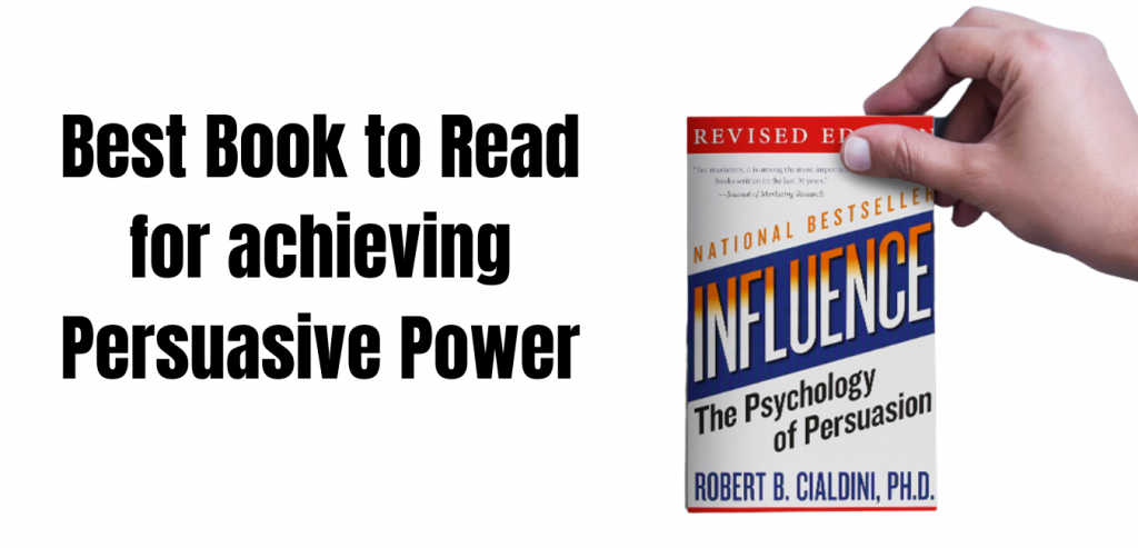 5 Best Books to Read for Students and Teenagers or the Books that made me a Millionaire Influence- The Psychology of Persuasion