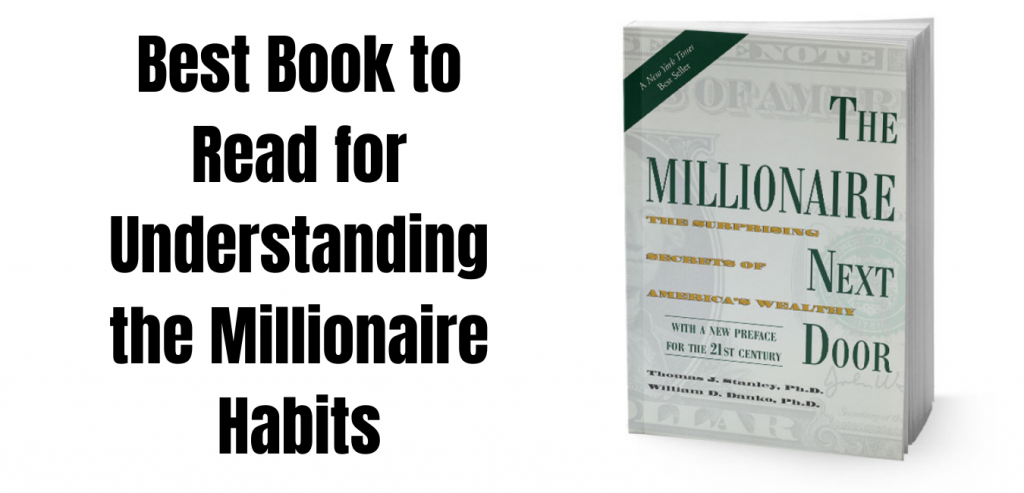 5 Best Books to Read for Students and Teenagers or the Books that made me a Millionaire the millionaire next door