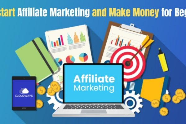How to start Affiliate Marketing and Make Money for Beginners