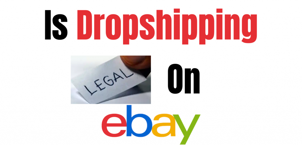 Is Dropshipping Legal on eBay? Wise Product Research