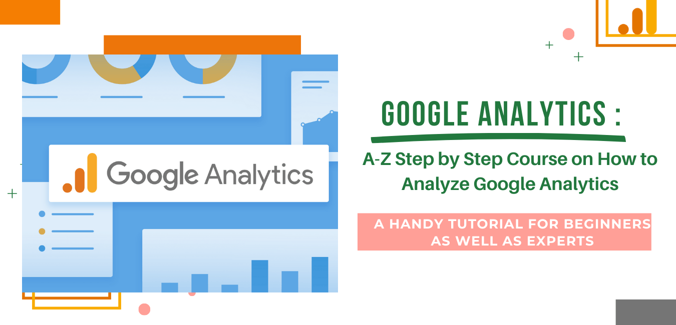 Google Analytics Course- How to Use Google Analytics Data for Website